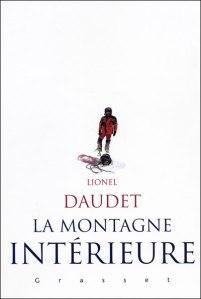 Lionel Daudet La montagne intérieur