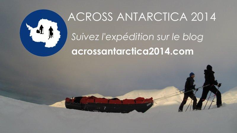 Lancement du blog ACROSS ANTARCTICA2014